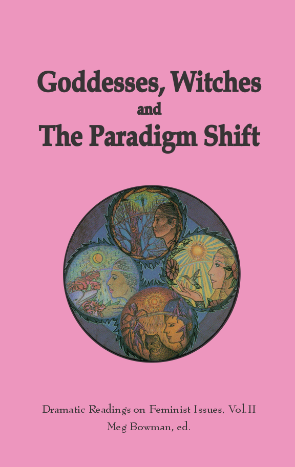 Goddesses Witches and the Paradigm Shift cover sm