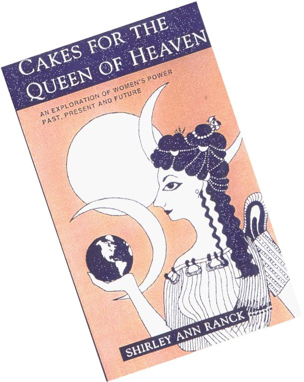 Cakes for the Queen of Heaven book by Rev. Shirley Ranck